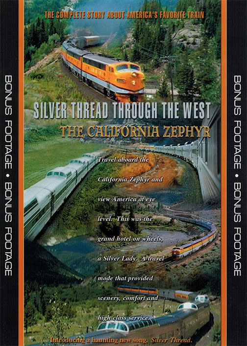 Silver Thread Through the West - The California Zephyr on DVD Train Video Kalmbach Publishing RK-ZEPHYR 823995200398