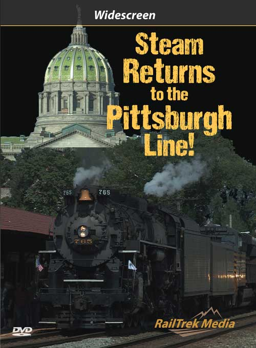 Steam Returns to the Pittsburgh Line 765 DVD Train Video RailTrek Media NSNKP765-01