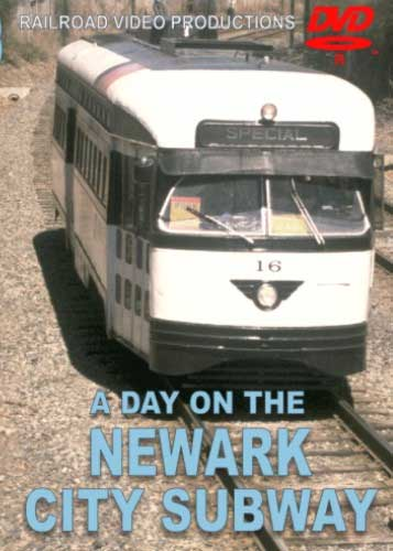 A Day on the Newark City Subway DVD Railroad Video Productions RVP153D