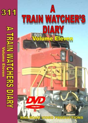 A Train Watchers Diary Volume 11 DVD Railroad Video Productions RVP311D