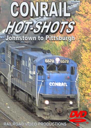 Conrail Hot Shots Johnstown to Pittsburgh DVD Railroad Video Productions RVP150D