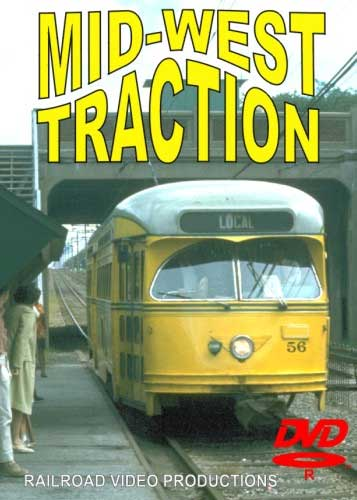 Mid-West Traction DVD Railroad Video Productions RVP149D