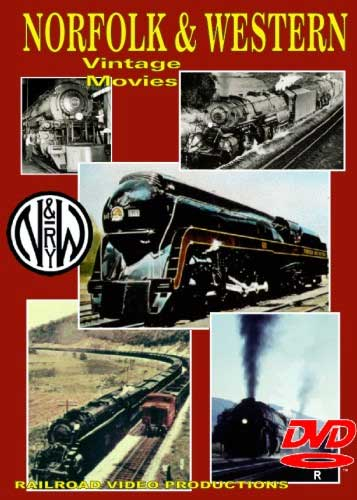 Norfolk & Western Vintage Movies & Norfolk Southern in Pennsylvania DVD Railroad Video Productions RVP134-161