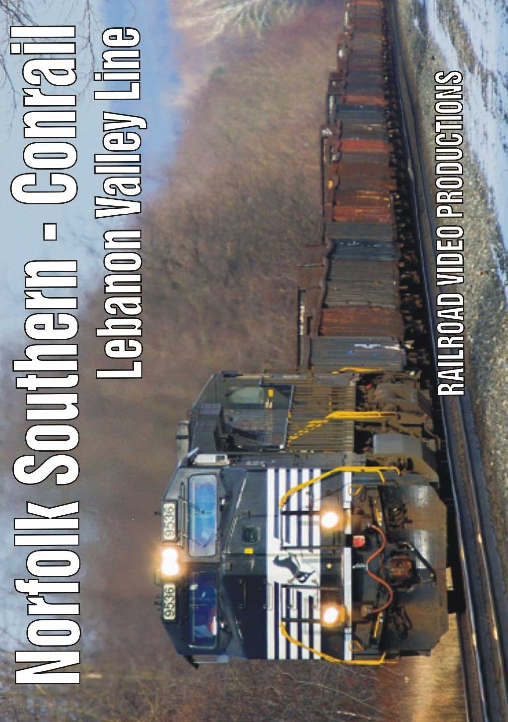Norfolk Southern - Conrail Lebanon Valley Line DVD Railroad Video Productions RVP211D