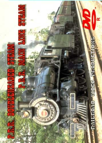 PRR Doubleheaded Steam PRR Main Line Steam DVD Railroad Video Productions RVP16-16BD