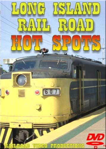 Long Island Railroad Hot Spots DVD Train Video Railroad Video Productions RVP101D