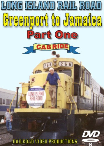 Long Island Railroad Greenport to Jamaica Cab Ride Part 1 DVD Railroad Video Productions RVP102D