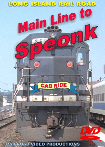 Long Island Rail Road Main Line to Speonk Cab Ride DVD Railroad Video Productions RVP104D
