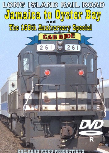 Long Island Rail Road Jamaica to Oyster Bay Cab Ride DVD Railroad Video Productions RVP111-99D