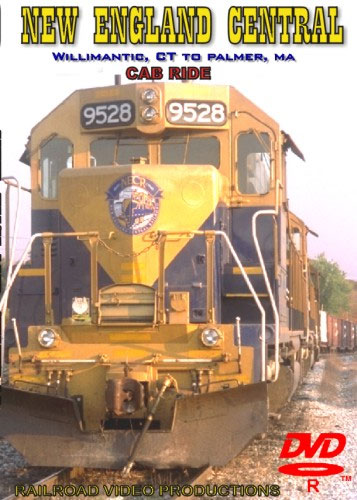 New England Central Willimantic CT to Palmer MA Cab Ride DVD Train Video Railroad Video Productions RVP120D