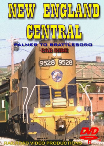 New England Central Palmer to Brattleboro Cab Ride DVD Train Video Railroad Video Productions RVP123D