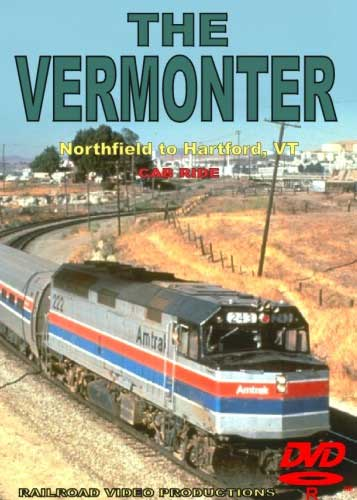 The Vermonter Cab Ride Northfield to Hartford VT DVD Train Video Railroad Video Productions RVP125D