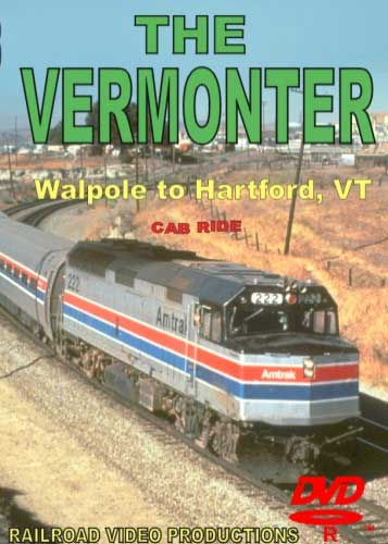 The Vermonter Cab Ride Walpole NH to Hartford VT DVD Train Video Railroad Video Productions RVP126D