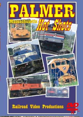 Palmer Massachusetts Hot Spots DVD Railroad Video Productions RVP127D