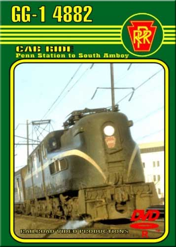Pennsylvania Railroad GG1 Cab Ride - Penn Station to South Amboy DVD Railroad Video Productions RVP131D
