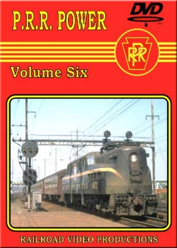 Pennsylvania Railroad Power Vol 6 DVD Train Video Railroad Video Productions RVP132D