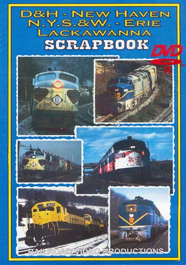 D&H - New Haven - NYS&W - Erie - Lackawanna Scrapbook DVD Train Video Railroad Video Productions RVP141D