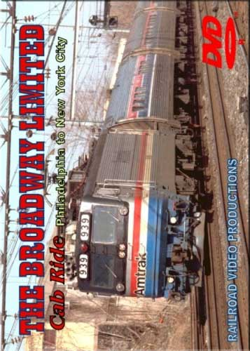 Amtraks Broadway Limited Cab Ride Philadelphia to New York City DVD Train Video Railroad Video Productions RVP14D