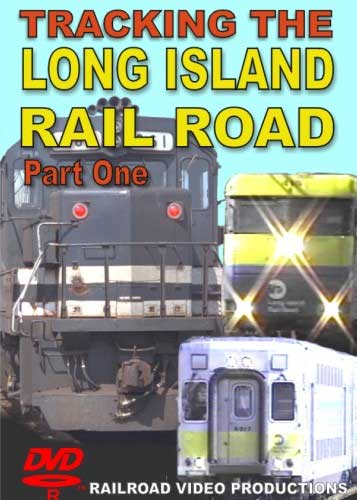 Tracking  the Long Island Railroad Part 1 Train Video Railroad Video Productions RVP151D