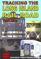 Tracking  the Long Island Railroad Part 1