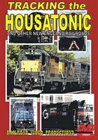 Tracking the Housatonic and Other New England Railroads DVD