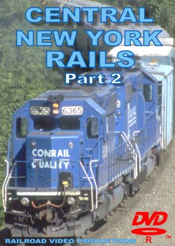 Central New York Rails Part 2 DVD Train Video Railroad Video Productions RVP157D