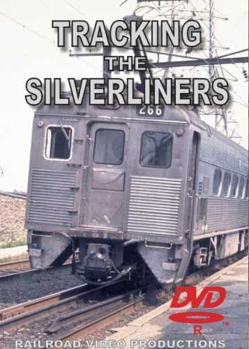 Tracking the Silverliners Volume 1 DVD Railroad Video Productions RVP159D