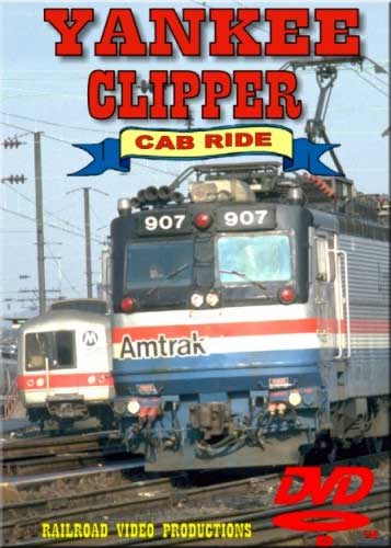 Yankee Clipper Cab Ride DVD Train Video Railroad Video Productions RVP15D