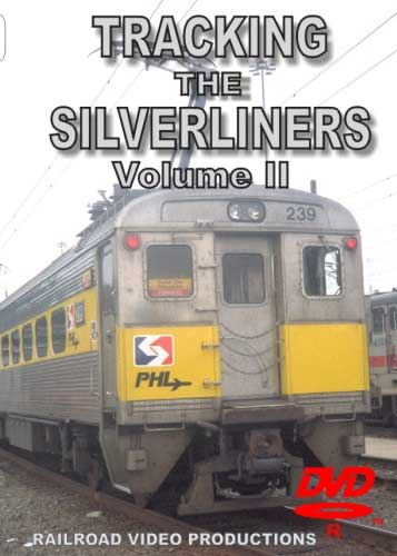 Tracking the Silverliners Volume 2 DVD Railroad Video Productions RVP169D
