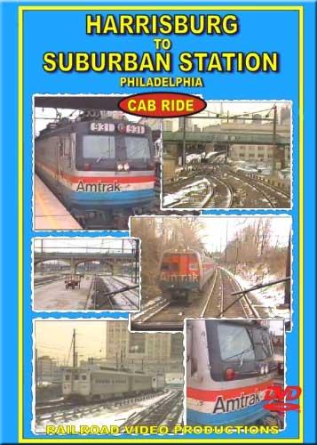 Amtrak Harrisburg to Suburban Station Philadelphia Cab Ride DVD Railroad Video Productions RVP183D