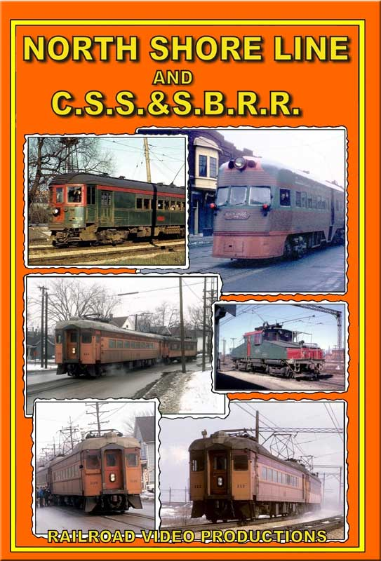 North Shore Line & Chicago South Shore & South Bend RR DVD Train Video Railroad Video Productions RVP196D