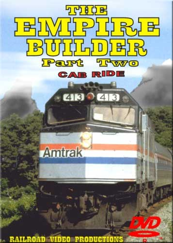 Amtraks Empire Builder Cab Ride East Glacier to Havre Part 2 DVD Railroad Video Productions RVP19BD