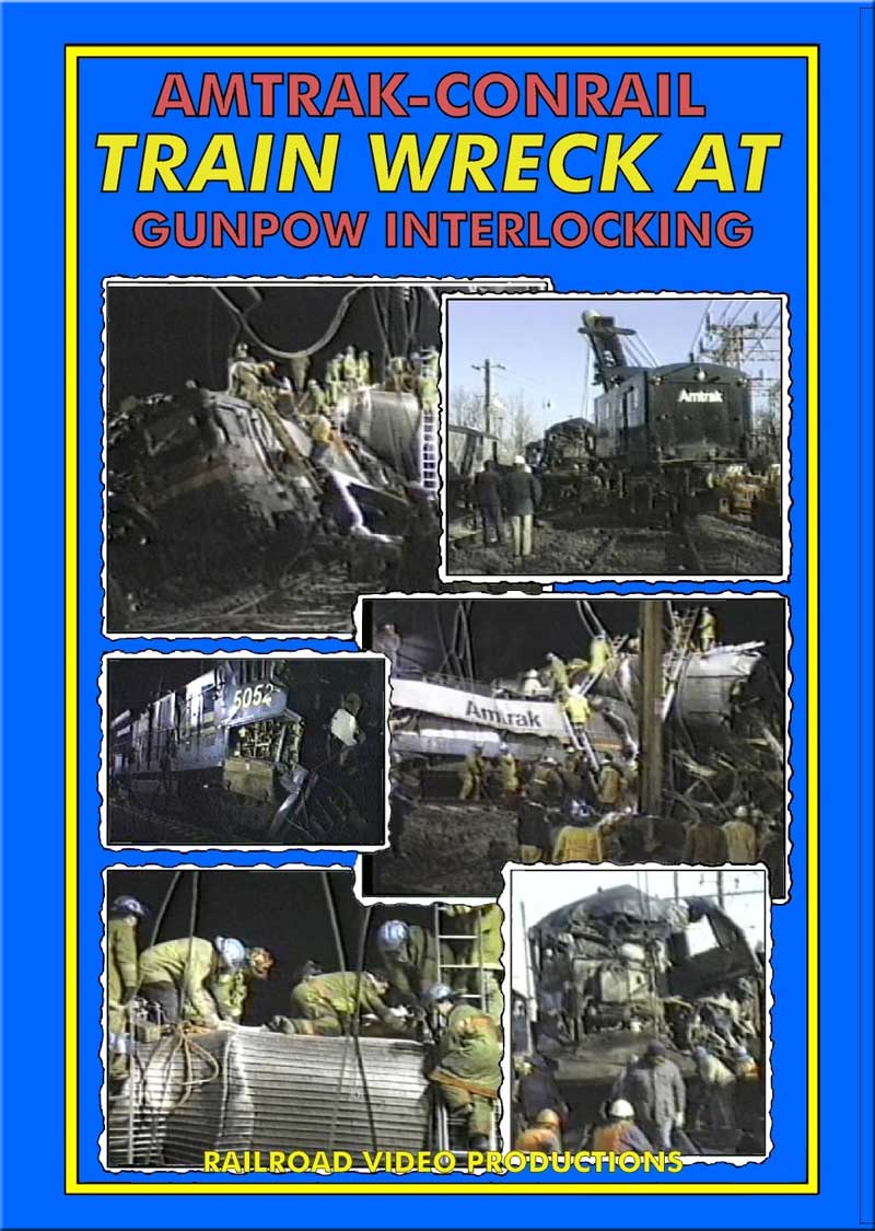 Amtrak Conrail Train Wreck at Gunpow Interlocking DVD Railroad Video Productions RVP200D