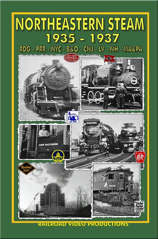 Northeastern Steam 1935 - 1937 DVD Train Video Railroad Video Productions RVP202D