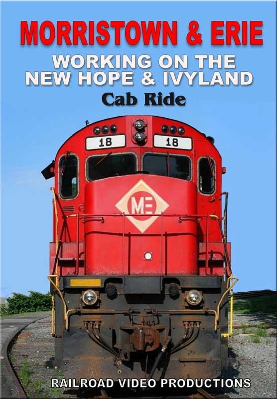 Morristown & Erie Working on the New Hope & Ivyland Cab Ride DVD Railroad Video Productions RVP205D