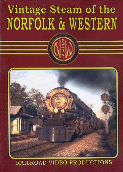 Vintage Steam of the Norfolk & Western DVD Railroad Video Productions RVP215D