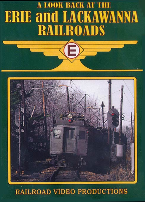 A Look Back at the Erie and Lackawanna Railroads DVD Train Video Railroad Video Productions RVP216D