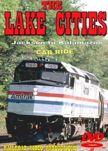 Amtrak Lake Cities Part 3 Cab Ride DVD Jackson to Kalamazoo Railroad Video Productions RVP21CD