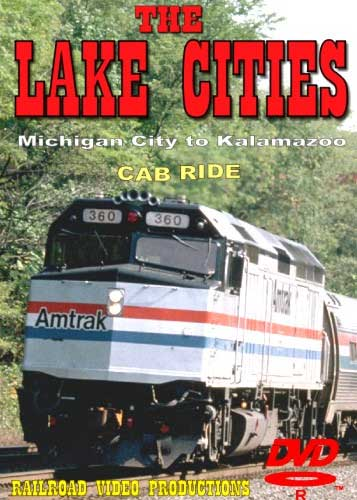 Amtrak Lake Cities Part 5 Cab Ride DVD Michigan City to Kalamazoo Train Video Railroad Video Productions RVP21ED