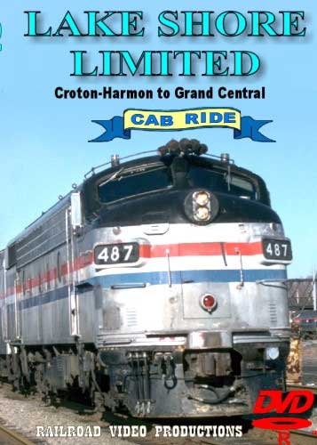 Lake Shore Limited Cab Ride Croton-Harmon to Grand Central DVD Train Video Railroad Video Productions RVP22BD