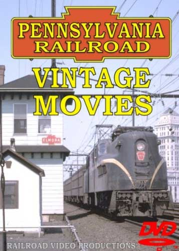 Pennsylvania Railroad Vintage Movies DVD Railroad Video Productions RVP28D