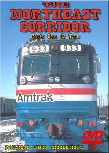 Northeast Corridor Parts 1 & 2 DVD Train Video Railroad Video Productions RVP3-1-2D