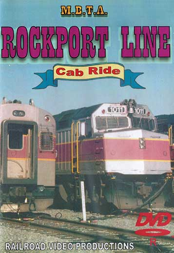 MBTA Rockport Line Cab Ride DVD Railroad Video Productions RVP38D