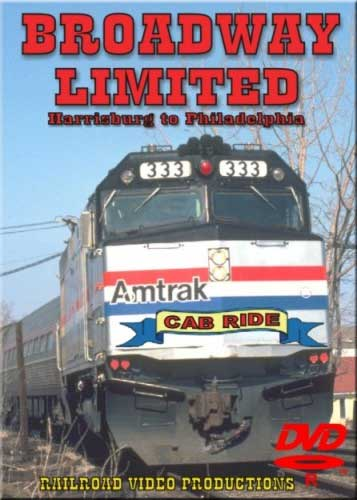 Amtraks Broadway Limited Cab Ride Harrisburg to Philadelphia DVD Train Video Railroad Video Productions RVP5D