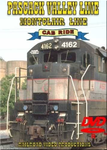 Pascack Valley Line Cab Ride Montclair Line DVD Railroad Video Productions RVP62-67D