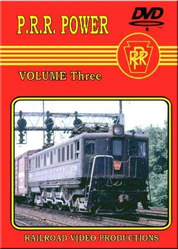 Pennsylvania Railroad Power Vol 3 DVD Train Video Railroad Video Productions RVP64D