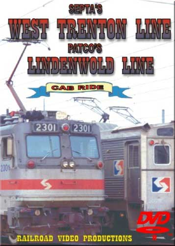 Septas West Trenton Line & Patcos Lindenwold Line Cab Ride DVD Train Video Railroad Video Productions RVP74-77D