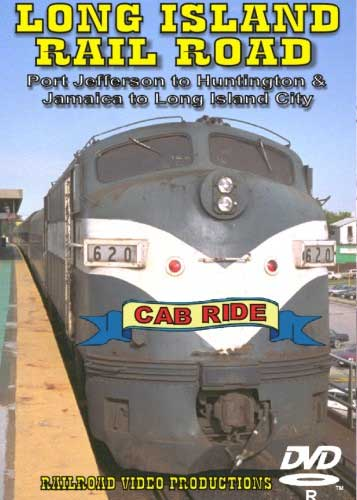 Long Island Railroad Port Jefferson to Huntington & Jamaica to Long Island City DVD Train Video Railroad Video Productions RVP89D