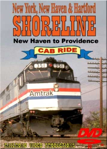 Amtrak Shoreline Cab Ride DVD New Haven to Providence Train Video Railroad Video Productions RVP9-1D