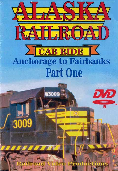 Alaska Railroad Cab Ride Part 1 Anchorage to Wasilla DVD Train Video Railroad Video Productions RVP95-1D